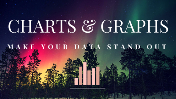 Charts and Graphs – Make your data stand out
