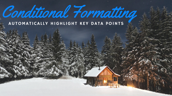 Conditional Formatting – Automatically highlight key data points